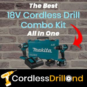 Best Cordless 18v Cordless Drill Kit