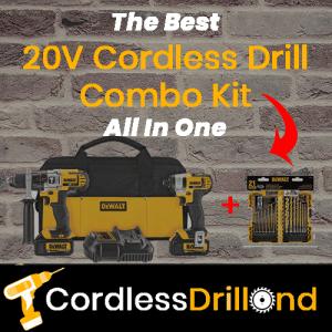 Best 20V Cordless Drill Combo Kit