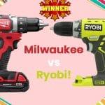 Milwaukee vs Ryobi Cordless Drill