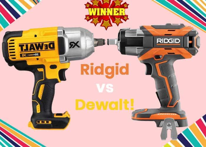 Ridgid vs Dewalt Cordless Impact Wrench Who Wins