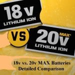 18v vs 20v max battery comparison